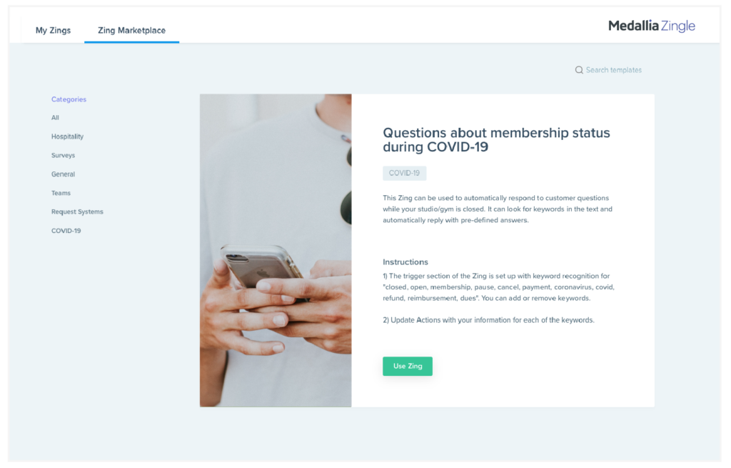 An example of an automated workflow, or Zing, that provides information about membership status during COVID-19.