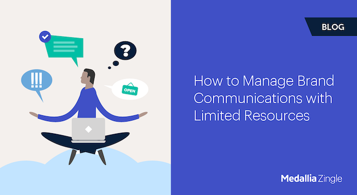 Headline graphic for How to Manage Brand Communications with Limited Resources blog