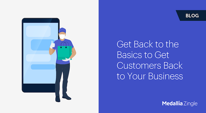 Graphic for Get back to the basics to get back your customers back to your business